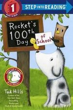Rocket's 100th Day of School (Step Into Reading, Step 1) - Frederic F Hills