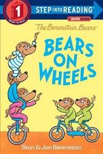 The Berenstain Bears Bears on Wheels - Stan Berenstain