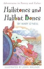 Hailstones and Halibut Bones - O'Neill