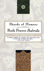 Shards of Memory - Ruth Prawer Jhabvala