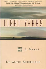 Light Years - Le Anne Schreiber