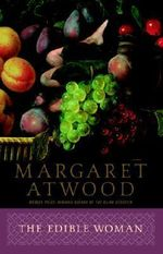 The Edible Woman - Margaret Eleanor Atwood
