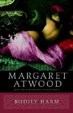 Bodily Harm - Margaret Atwood