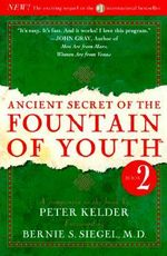 Ancient Secret of the Fountain of Youth : Vol 2 - Peter Kelder
