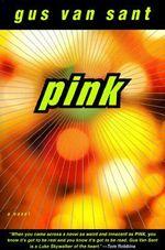 Pink - Gus Van Sant