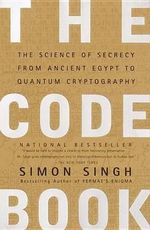 The Code Book : Science of Secrecy from Ancient Egypt to Quantum Cryptography - Simon Singh