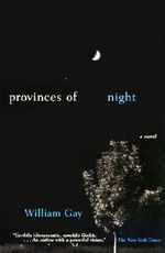 Provinces of Night - William Gay
