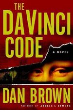 The Da Vinci Code : A Novel - Dan Brown