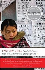 Factory Girls : From Village to City in a Changing China - Leslie T Chang