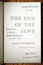 The End of the Jews - Adam Mansbach