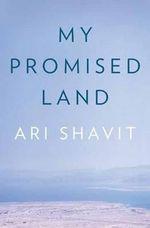 My Promised Land - Ari Shavit