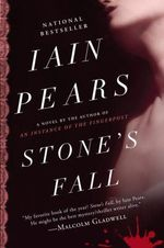 Stone's Fall - Iain Pears