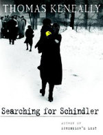 Searching for Schindler : A Memoir - Thomas Keneally