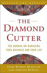 The Diamond Cutter : The Buddha on Managing Your Business and Your Life - Geshe Michael Roach