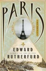 Paris : The Novel - Edward Rutherfurd