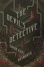 The Devil's Detective - Simon Kurt Unsworth
