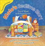 Mole's Bedtime Story : Pop through the Slot - David Wood