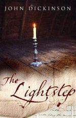 The Lightstep - John Dickinson