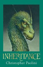Inheritance : The Inheritance Cycle Series : Book 4 - Christopher Paolini