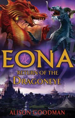 Eona : Return of the Dragoneye - Alison Goodman