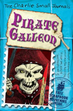 Charlie Small : Pirate Galleon - Charlie Small