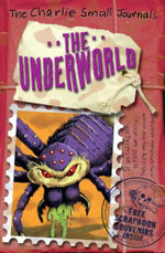 Charlie Small : The Underworld - Charlie Small