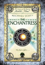 The Enchantress : The Secrets Of The Immortal - Nicholas Flamel Series : Book 6 - Michael Scott