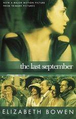 The Last September - Elizabeth Bowen