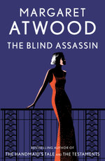 The Blind Assassin : A Man Booker Prize Winning Title - Margaret Atwood
