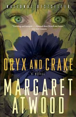 Oryx and Crake : Stories - Margaret Eleanor Atwood