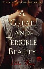 Great and Terrible Beauty, A : Readers Circle (Delacorte) - Bray Libba