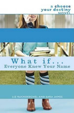 What If #01 : Everyone Knew Your Name - Ruckdeschel