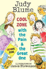 Cool Zone with the Pain and the Great One - Judy Blume