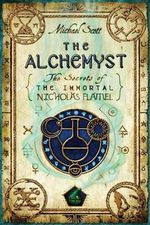 The Alchemyst : Secrets of the Immortal Nicholas Flamel (Hardcover) - Michael Scott