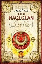 The Magician : The Secrets Of The Immortal Nicholas Flamel Series : Book 2 - Michael Scott