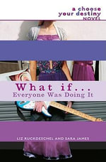 What If Everyone Was Doing it - Sara James