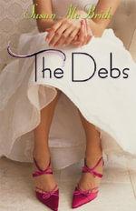 The Debs - Susan McBride