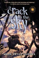 A Crack in the Sky : Greenhouse Chronicles (Paperback) - Mark Peter Hughes