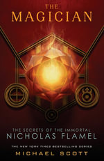 The Magician :  The Secrets Of The Immortal Nicholas Flamel : Book 2 - Michael Scott