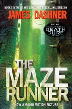 The Maze Runner : Maze Runner Trilogy - James Dashner