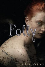 Folly - Marthe Jocelyn