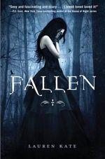 Fallen : Fallen Series : Book 1 - Lauren Kate