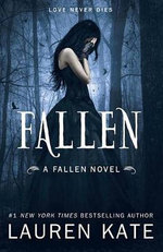 Fallen : Fallen Series : Book 1 - Lauren Kate