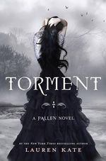 Torment : Fallen Series : Book 2 - Lauren Kate