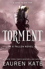 Torment : Fallen Series: Book 2 - Lauren Kate