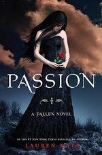 Passion : Fallen Series : Book 3 - Lauren Kate