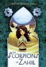 The Scorpions of Zahir - Christine Brodien-Jones