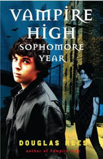Vampire High : Sophomore Year - Douglas Rees