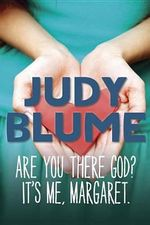 Are You There God? It's Me, Margaret. : It's Me, Margaret - Judy Blume