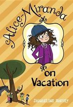 Alice-Miranda on Vacation - Jacqueline Harvey